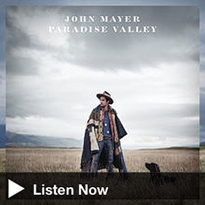 john-mayer-paradise-valley-itunes-free-album-stream