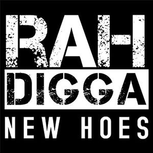 new-hoes-rah-digga-free-download-soundcloud-stream