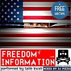 "image for article ""The Freedom Of Information"" Mixtape - Talib Kweli & DJ Pizzo [Free Download & Soundcloud Stream]"