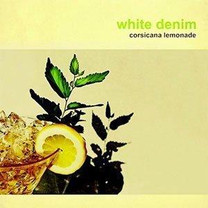 white-denim-corsicana-lemonade-album-cover-2013
