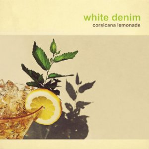 White-Denim-Corsicana-Lemonade-Album-Art