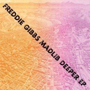 freddie-gibbs-madlib-deeper-ep