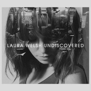 "image for article ""Undiscovered"" - Laura Welsh [SoundCloud Audio]"