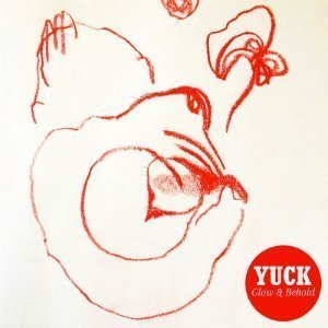 "image for article ""Glow & Behold"" - Yuck [Spotify Free Album Stream]"