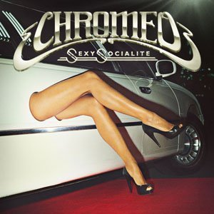 Sexy-Socialite-Chromeo-Featured-Image
