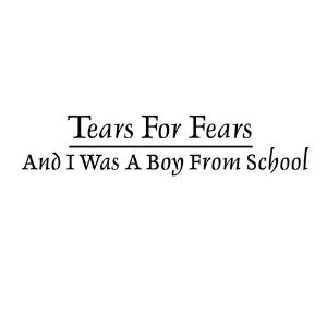 "image for article ""And I Was A Boy From School"" -Tears For Fears (Hot Chip Cover) [SoundCloud Audio]"