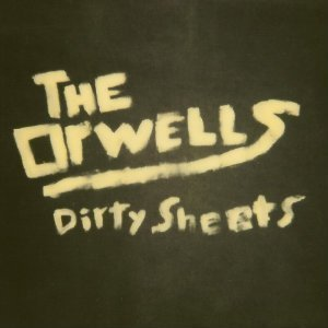 "image for article ""Dirty Sheets"" - The Orwells [SoundCloud Official Audio]"