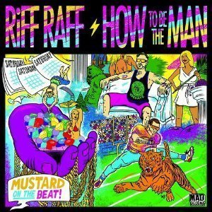 riff-raff-how-to-be-the-man-art