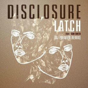 Disclosure-Latch-DJ-Premier-Remix