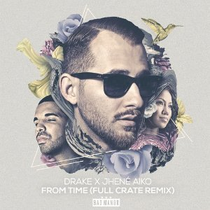"image for article ""From Time"" (Full Crate Remix) - Drake ft Jhené Aiko [SoundCloud Audio]"