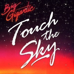 "image for article ""Touch The Sky"" - Big Gigantic [SoundCloud Audio]"