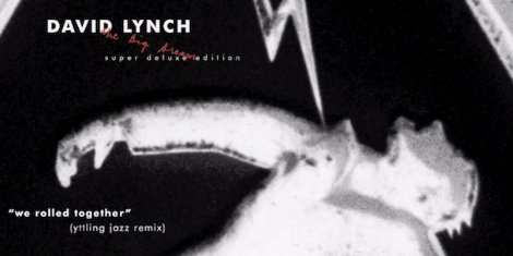 "image for article ""We Rolled Together"" (Björn Yttling Jazz Remix) - David Lynch [YouTube Audio]"