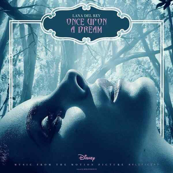 Lana-Del-Rey-Once-Upon-a-Dream-Cover-Art