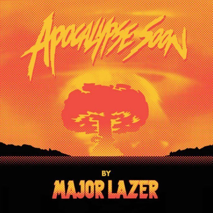 "image for article ""Apocalypse Soon"" - Major Lazer [SoundCloud EP Stream]"