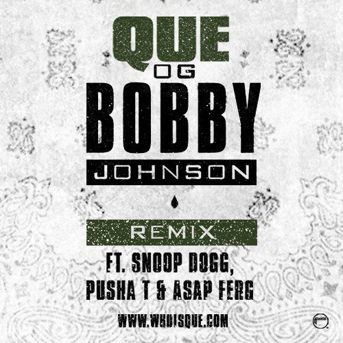 og-bobby-johnson-que-remix-snoop-dogg-asap-ferg-pusha-t-single-artwork