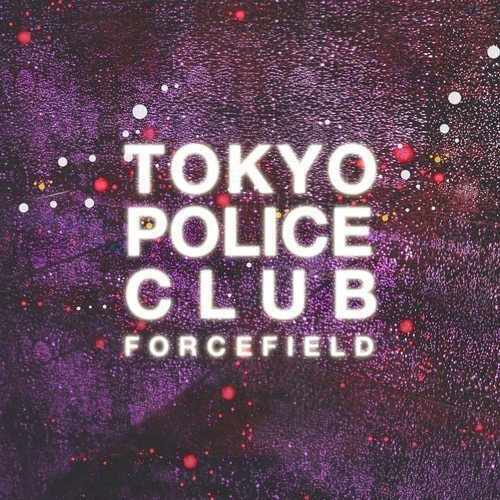 "image for article ""Tunnel Vision"" - Tokyo Police Club [SoundCloud Audio + Lyrics]"