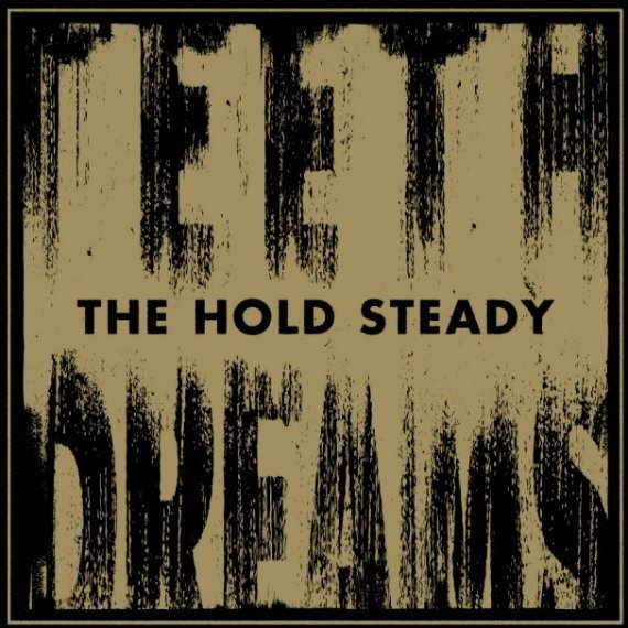 "image for article ""Teeth Dreams"" - The Hold Steady [Official Full Album Stream]"