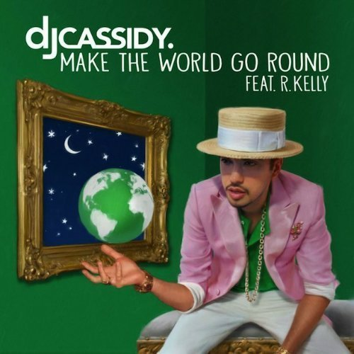 "image for article ""Make The World Go Round"" - DJ Cassidy ft R. Kelly - [SoundCloud Audio Stream + Lyrics]"