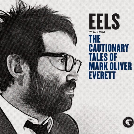 eels-mistakes-of-my-youth-the-cautionary-tales-of-mark-oliver-everett