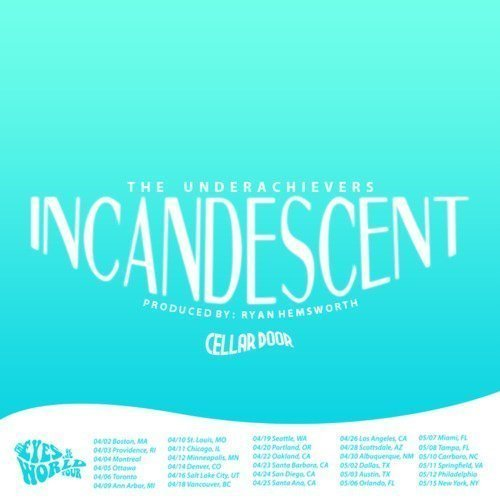 "image for article ""Incandescent"" - The Underachievers (Prod. by Ryan Hemsworth) [SoundCloud Audio Stream + Lyrics]"