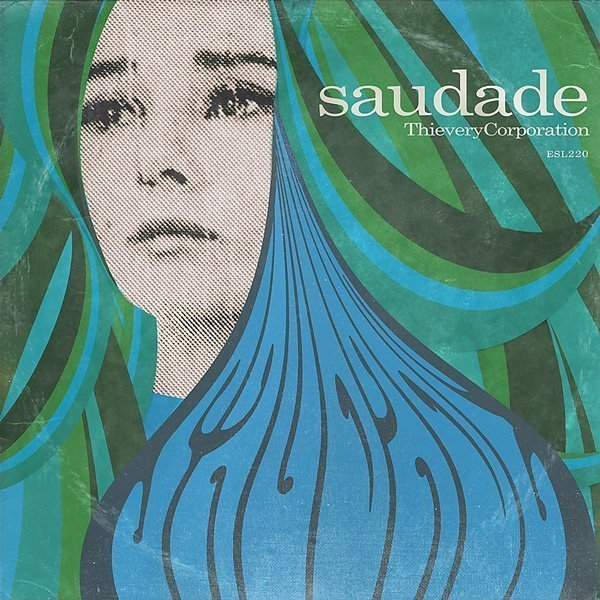 "image for article ""Saudade"" - Thievery Corporation [Full Official Album Stream + Zumic Review]"