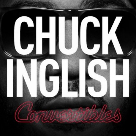 "image for article ""Convertibles"" - Chuck Inglish [Spotify Album Stream + Zumic Review]"