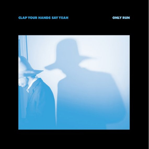 "image for article ""Only Run"" - Clap Your Hands Say Yeah [Official Full Album Stream]"