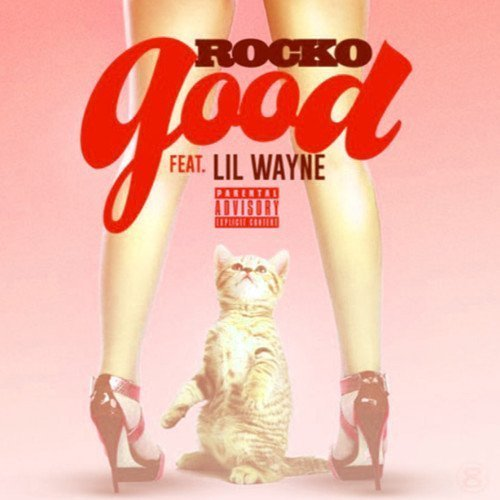 "image for article ""Good"" - Rocko ft. Lil Wayne [SoundCloud Audio Stream]"