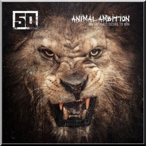 "image for article ""Animal Ambition: An Untamed Desire to Win"" - 50 Cent [Official Full Album Stream]"