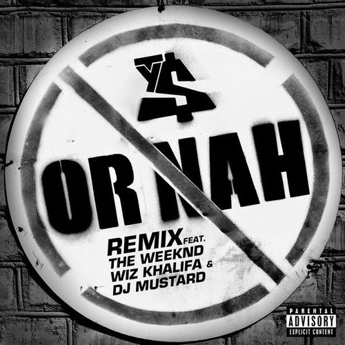 "image for article ""Or Nah (Remix)"" - Ty Dolla $ign ft Wiz Khalifa & The Weeknd [SoundCloud Audio Stream]"