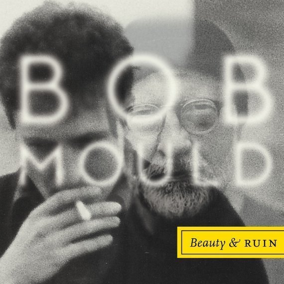 "image for article ""Beauty & Ruin"" - Bob Mould [Official Full Album Stream]"