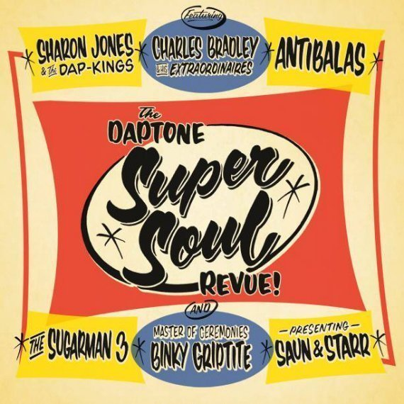"image for article ""Daptone Super Soul Revue"" - Various Artists [Official Full Album Stream]"