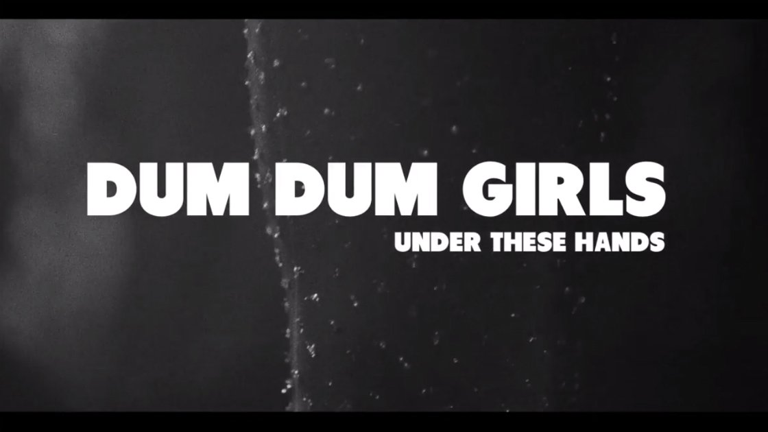 "image for article ""Under These Hands"" - Dum Dum Girls [YouTube Video]"