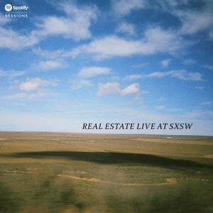 "image for article Real Estate ""Live at SXSW 2014"" [Official Spotify Stream]"