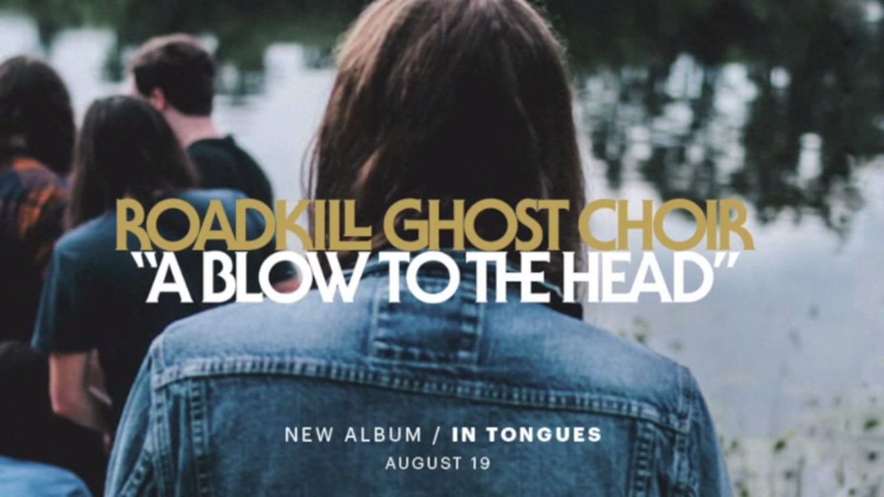 roadkill-ghost-choir-a-blow-to-the-head-youtube-art-2014