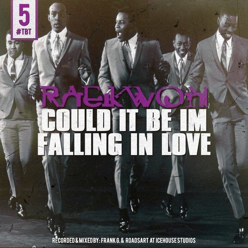 "image for article ""Could It Be I'm Falling In Love"" - Raewkon [Lyrics + SoundCloud Audio Stream]"