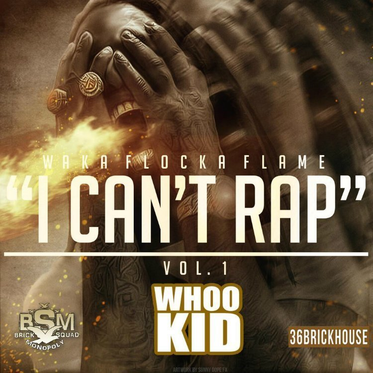 "image for article ""I Can't Rap Vol. 1"" - Waka Flocka Flame [Official Full Mixtape Stream + Free Download]"