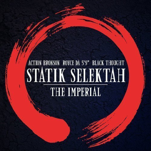 "image for article ""The Imperial"" - Statik Selektah ft Action Bronson, Royce Da 5'9 & Black Thought [SoundCloud Audio Stream + Lyrics]"