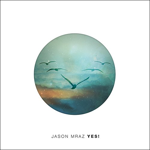 "image for article ""Yes!"" - Jason Mraz [Official Full Album Stream]"