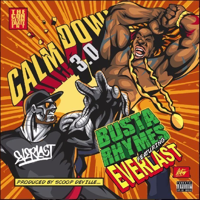 "image for article ""Calm Down 3.0"" - Busta Rhymes ft Everlast [SoundCloud Audio Stream + Lyrics]"