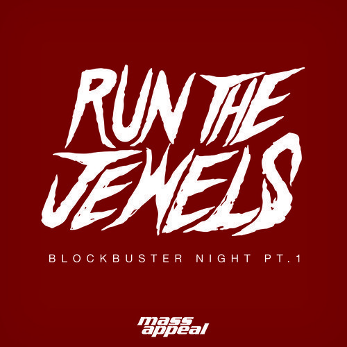 blockbuster-night-part-1-run-the-jewels-soundcloud-cover-art