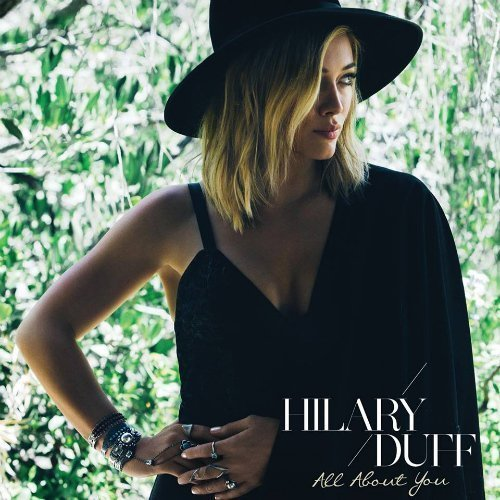 "image for article ""All About You"" - Hilary Duff [Spotify Audio Stream + Lyrics]"