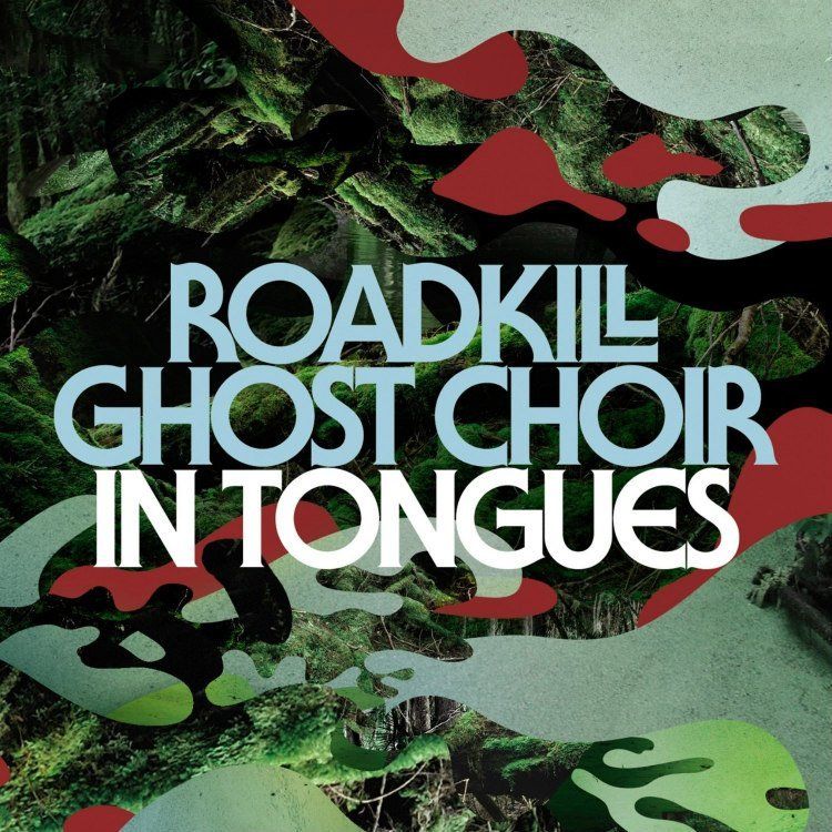 "image for article ""In Tongues"" - Roadkill Ghost Choir [Official Full Album Stream]"