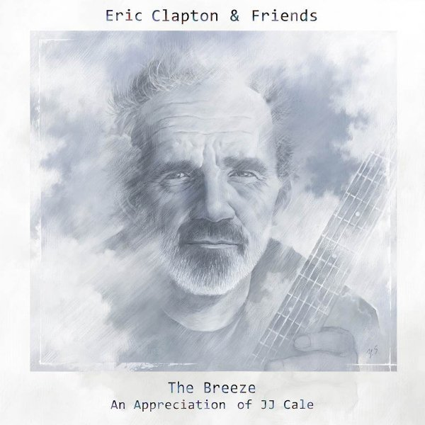 "image for article ""The Breeze (An Appreciation of JJ Cale)"" - Eric Clapton & Friends [Official Full Album Stream + Zumic Review]"