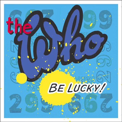 "image for article ""Be Lucky"" - The Who [YouTube Audio Stream + Lyrics]"