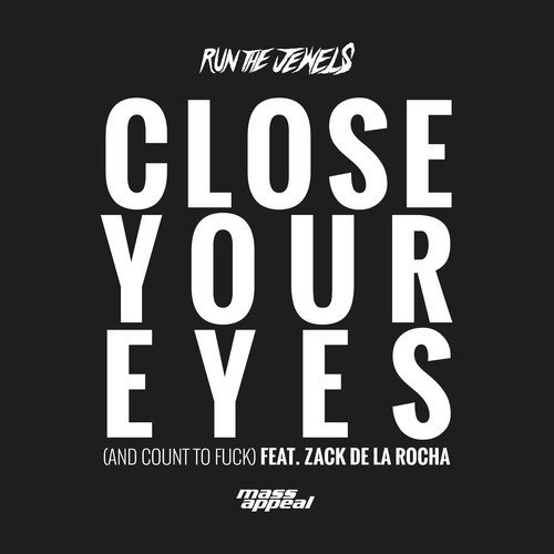 close-your-eyes-count-to-fuck-run-the-jewels-soundcloud-cover-art-2014