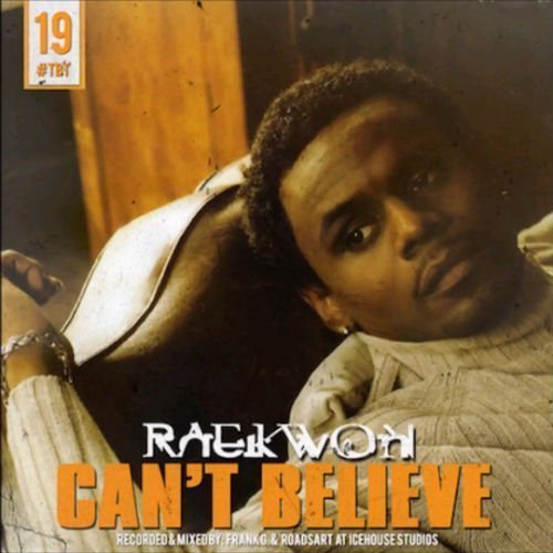 "image for article ""Can't Believe"" - Raekwon [SoundCloud Audio Stream + Lyrics]"