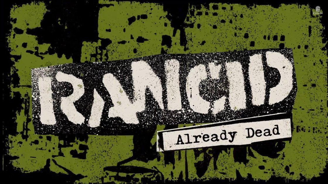 "image for article ""Already Dead"" - Rancid [YouTube Official Audio + Lyrics]"