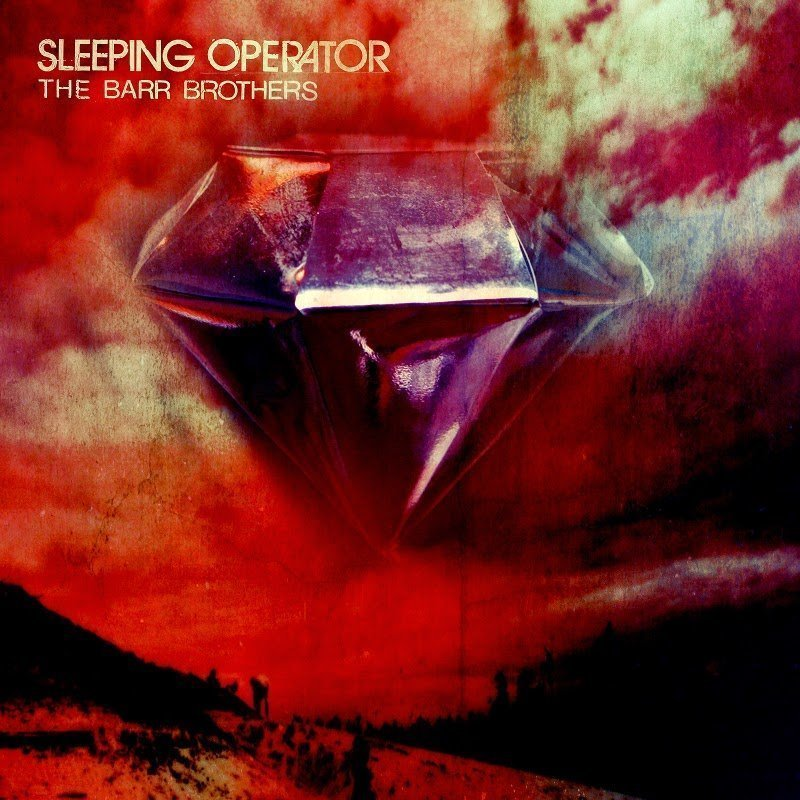 "image for article ""Sleeping Operator"" - The Barr Brothers [Official Full Album Stream + Zumic Review]"