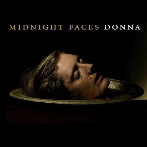 "image for article ""Donna"" - Midnight Faces [SoundCloud Audio Stream + Lyrics]"